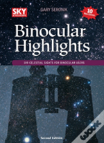 Binocular Highlights Revised & Expanded Edition