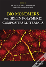 Bio Monomers For Green Polymeric Composites Materials