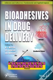 Bioadhesives In Drug Delivery
