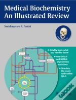 Biochemistry - An Illustrated Review
