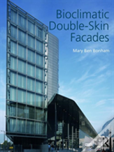 Bioclimatic Double-Skin Facades