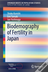 Biodemography Of Fertility In Japan