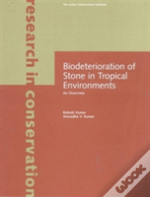 Biodeterioration Of Stone In Tropical Regions