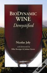 Biodynamic Wine, Demystified