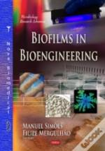 Biofilms In Bioengineering