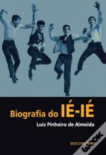 Biografia do IÉ-IÉ