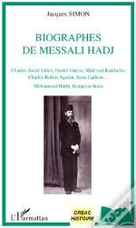 Biographes De Messali Hadj