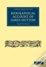 Biographical Account Of James Hutton, M.D. F. R. S. Ed.