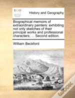 Biographical Memoirs Of Extraordinary Pa