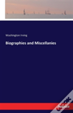 Biographies And Miscellanies
