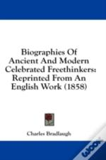 Biographies Of Ancient And Modern Celebr