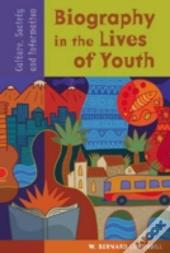 Biography In The Lives Of Youth