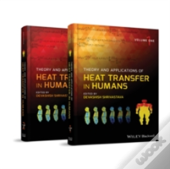 Bioheat Transfer: Theory And Applications
