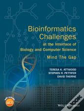 Bioinformatics Challenges At The Interface Of Biology And Computer Science
