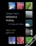 Biologist'S Guide To Mathematical Modeling In Ecology And Evolution