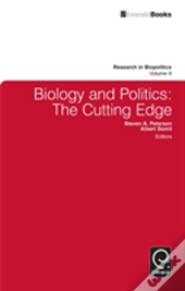Biology And Politics: The Cutting Edge