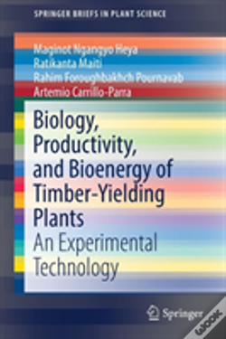 Wook.pt - Biology, Productivity, And Bioenergy Of Timber-Yielding Plants