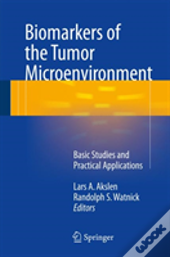 Biomarkers Of The Tumor Microenvironment