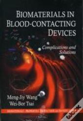 Biomaterials In Blood-Contacting Devices