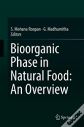 Bioorganic Phase In Natural Food: An Overview