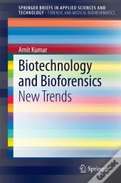 Biotechnology And Bioforensics