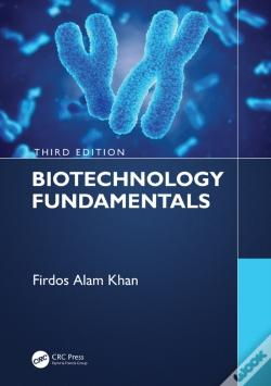 Wook.pt - Biotechnology Fundamentals Third Edition