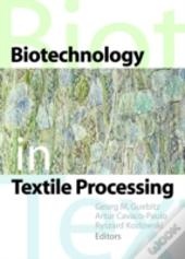 Biotechnology In Textile Processing