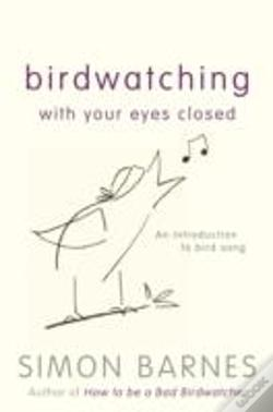 Wook.pt - Birdwatching With Your Eyes Closed