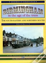 Birmingham In The Age Of The Tram