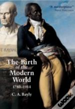 Birth Of The Modern World, 1780-1914