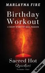 Birthday Workout: A Short Story Of Soul