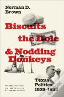 Biscuits, The Dole, And Nodding Donkeys
