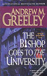 Bishop Goes To The University