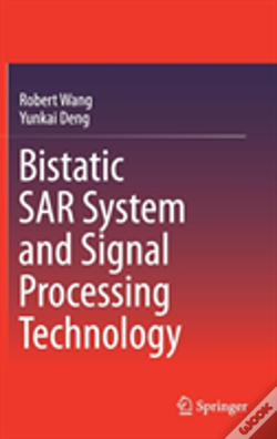 Wook.pt - Bistatic Sar System And Signal Processing Technology