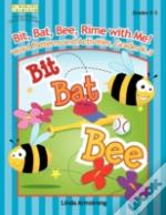 Bit Bat Bee Rime With Me Word Patterns &