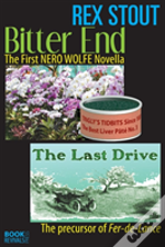 Bitter End And The Last Drive