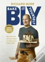 B.I.Y: Bake It Yourself