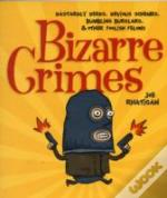 Bizarre Crimes