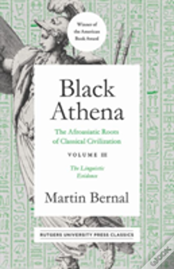 Wook.pt - Black Athena, The Afroasiatic Roots Of Classical Civilation Volume Iii