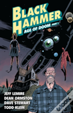 Black Hammer Vol. 3: Age Of Doom Part One