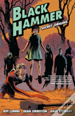 Black Hammer Volume 1