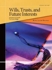 Black Letter Outline On Wills, Trusts, And Future Interests