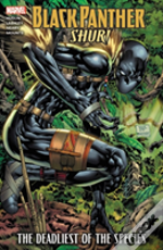 Black Panther: Shuri - The Deadliest Of The Species (New Printing)