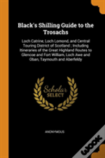 Black'S Shilling Guide To The Trosachs