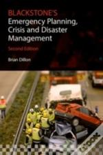 Blackstone'S Emergency Planning, Crisis, And Disaster Management