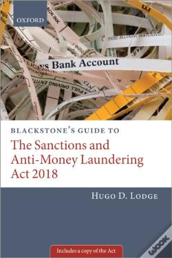 Wook.pt - Blackstone'S Guide To The Sanctions And Anti-Money Laundering Act 2019