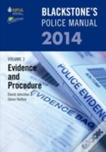 Blackstone'S Police Manual Volume 2: Evidence And Procedure