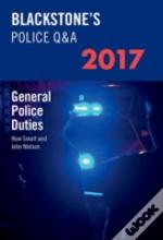 Blackstone'S Police Q&A: General Police Duties