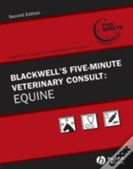Blackwell'S Five-Minute Veterinary Consultequine