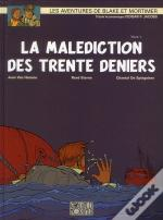 Blake Et Mortimer T.19 ; La Malédiction Des Trente Deniers
